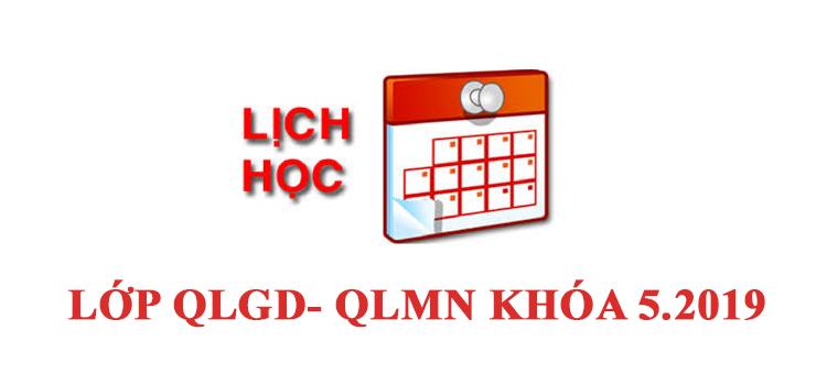 Lịch học lớp QLGD- QLMN khóa 5.2019